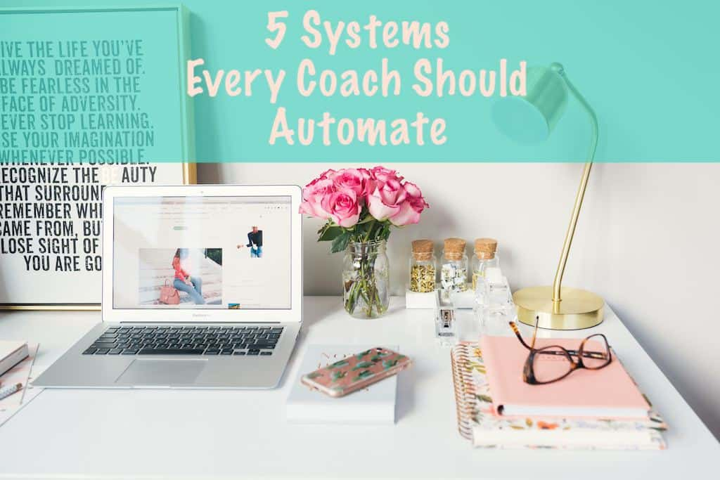 5 Systems to Automate